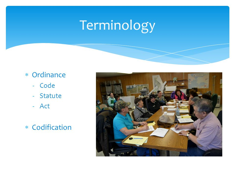 Ordinance -Code -Statute -Act  Codification Terminology