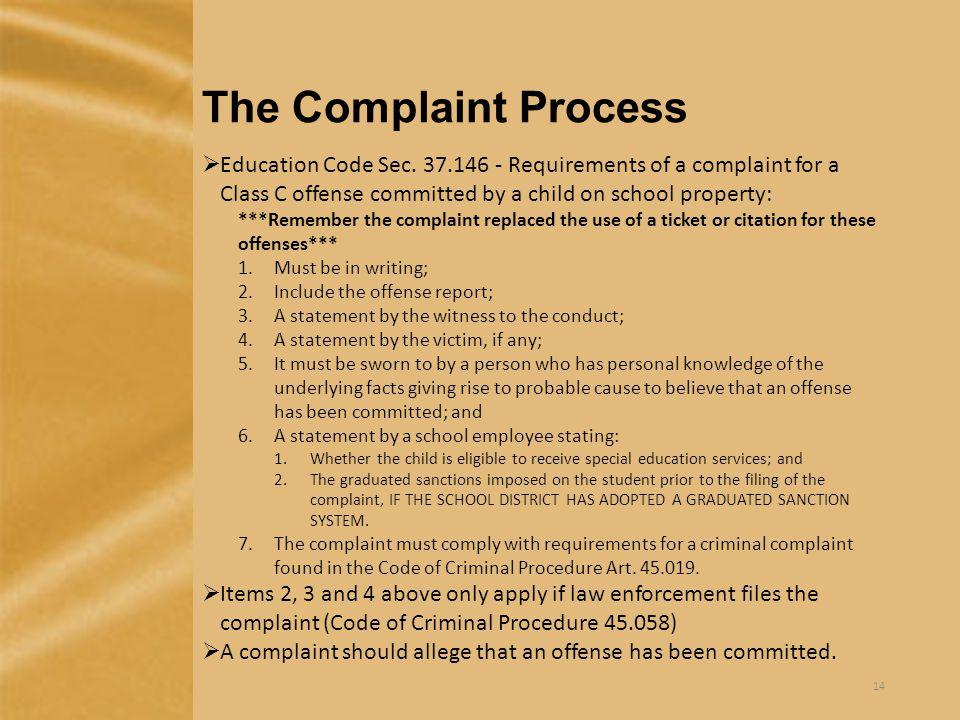 The Complaint Process  Education Code Sec.