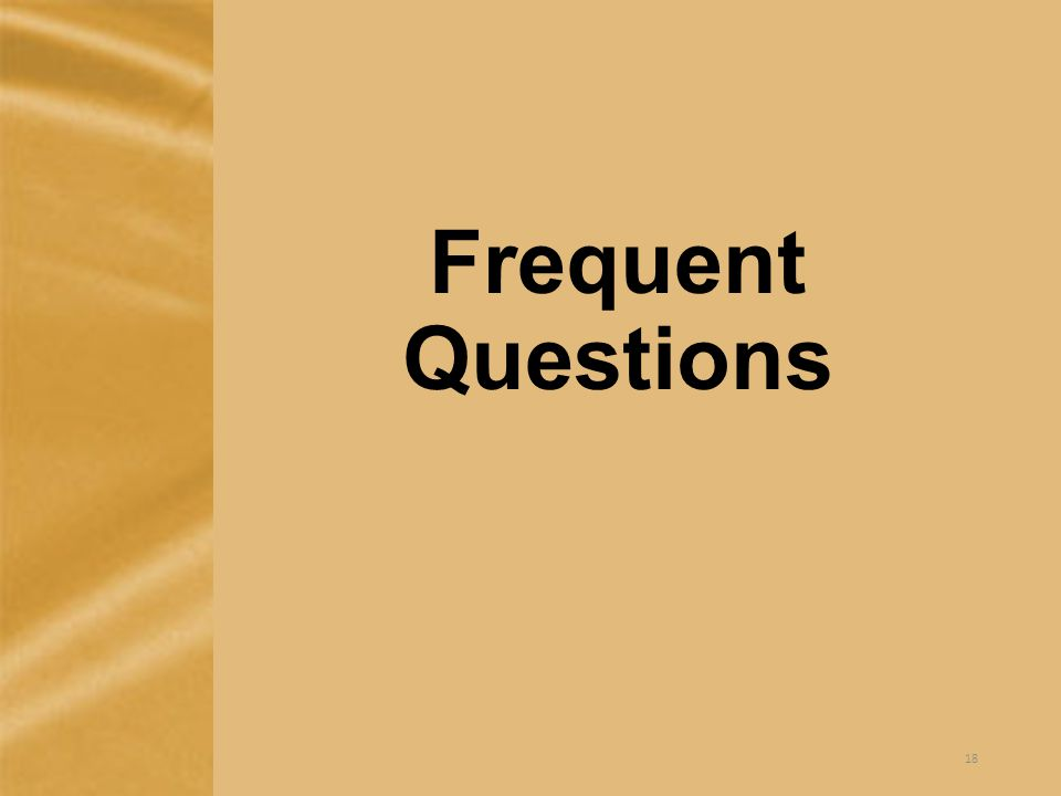 Frequent Questions 18