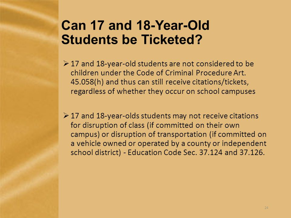 Can 17 and 18-Year-Old Students be Ticketed.