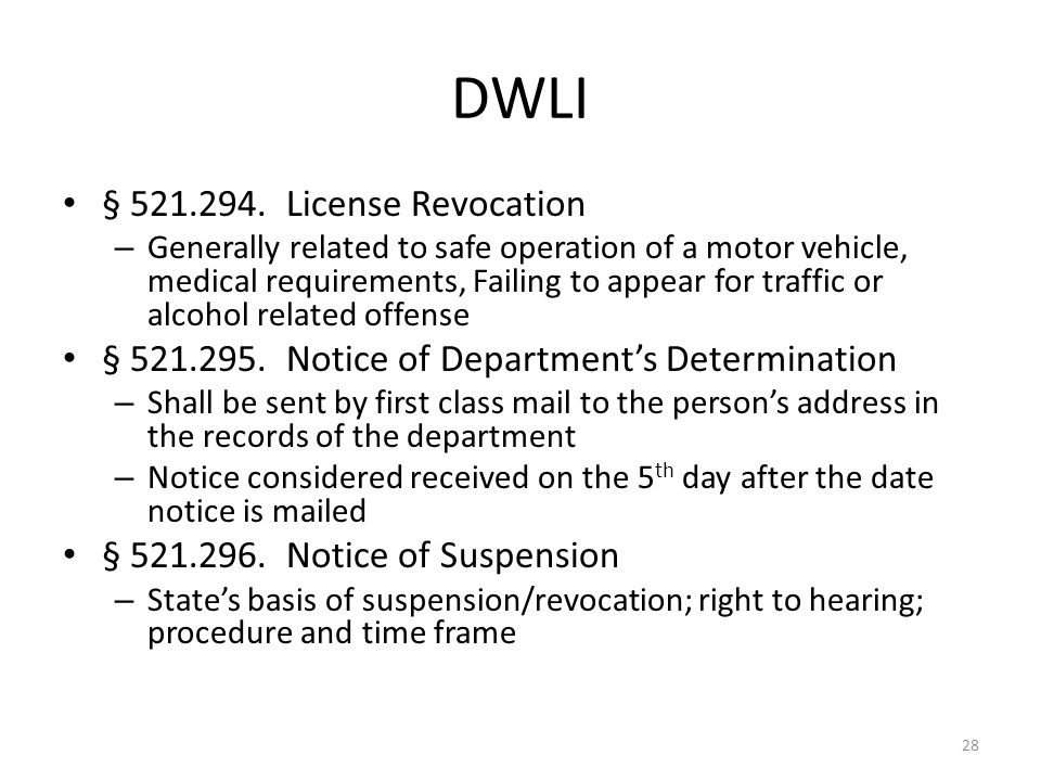DWLI § 521.294. License Revocation – Generally related to safe operation of a motor vehicle, medical requirements, Failing to appear for traffic or al