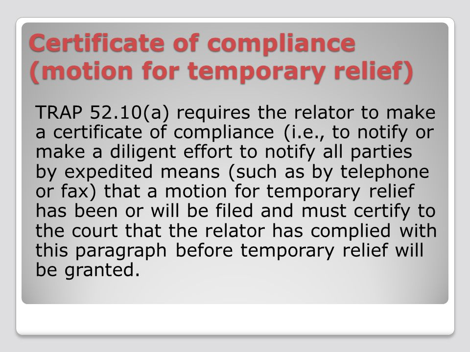 Grant of temporary relief The court—on motion of any party or on its own initiative—may without notice grant any just relief pending the court's action on the petition. TRAP 52.10(b)