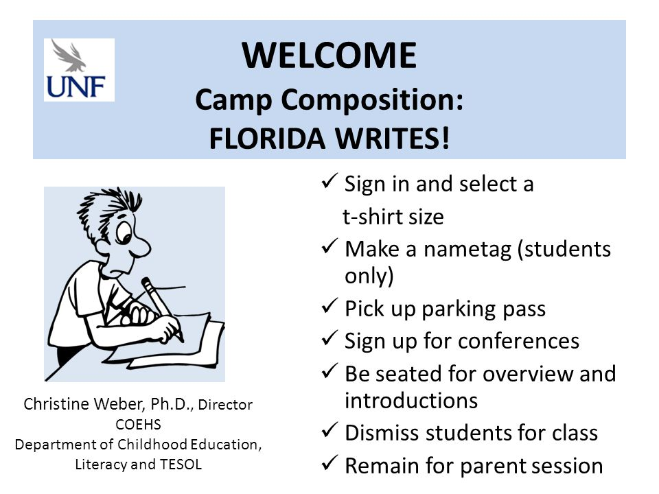 WELCOME Camp Composition: FLORIDA WRITES.