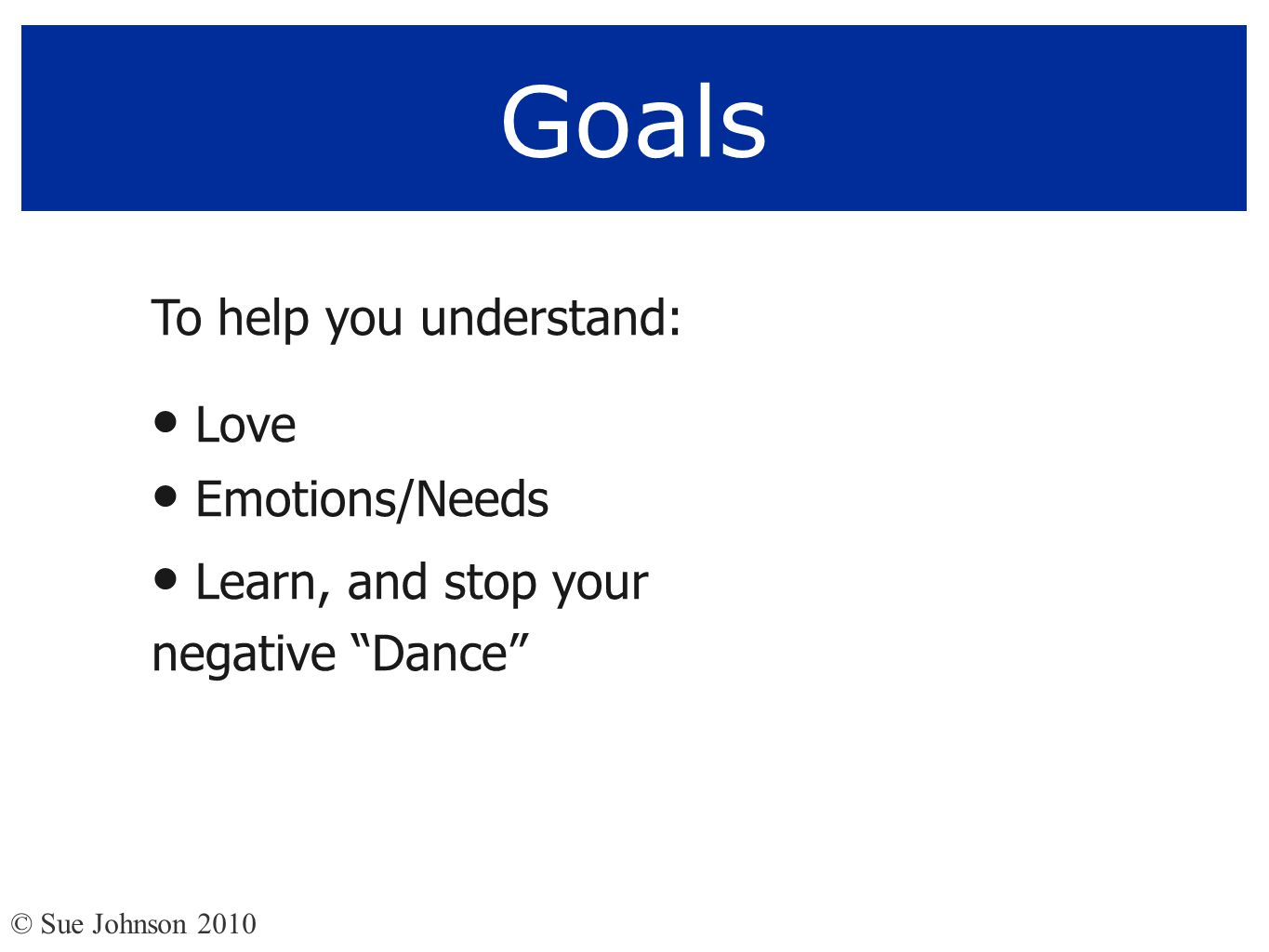 Ways to keep your love alive 4.Do HMT (fears & needs) conversations.