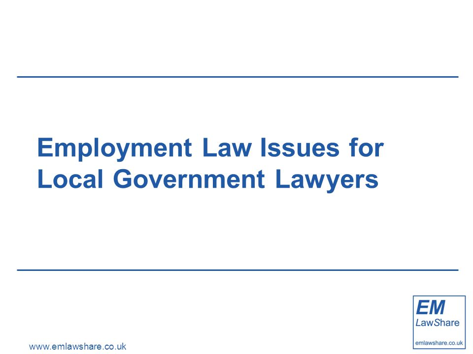 www.emlawshare.co.uk Pensions 'A Fair Deal for Pensions' Service providers must allow employees to remain in their existing public service pension scheme Best Value Authorities Staff Transfers (Pensions) Direction 2007 Local Government Pension Scheme May qualify either as: –Scheme employer; or –Non-scheme employer as admission body Implications for New Joiners