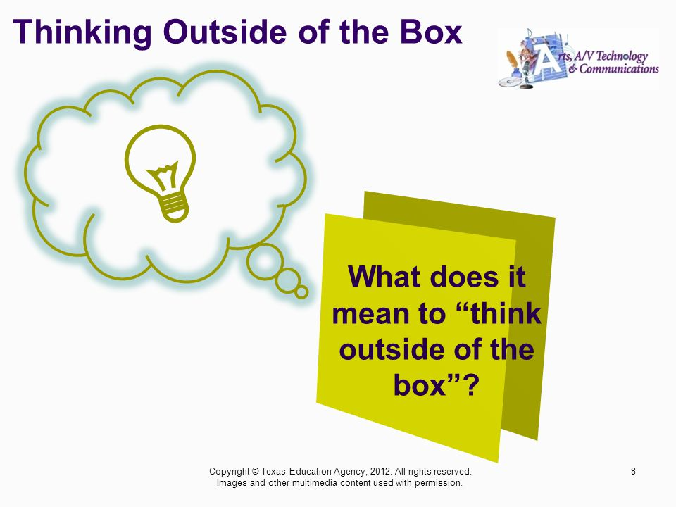 What is THE BOX .Copyright © Texas Education Agency, 2012.