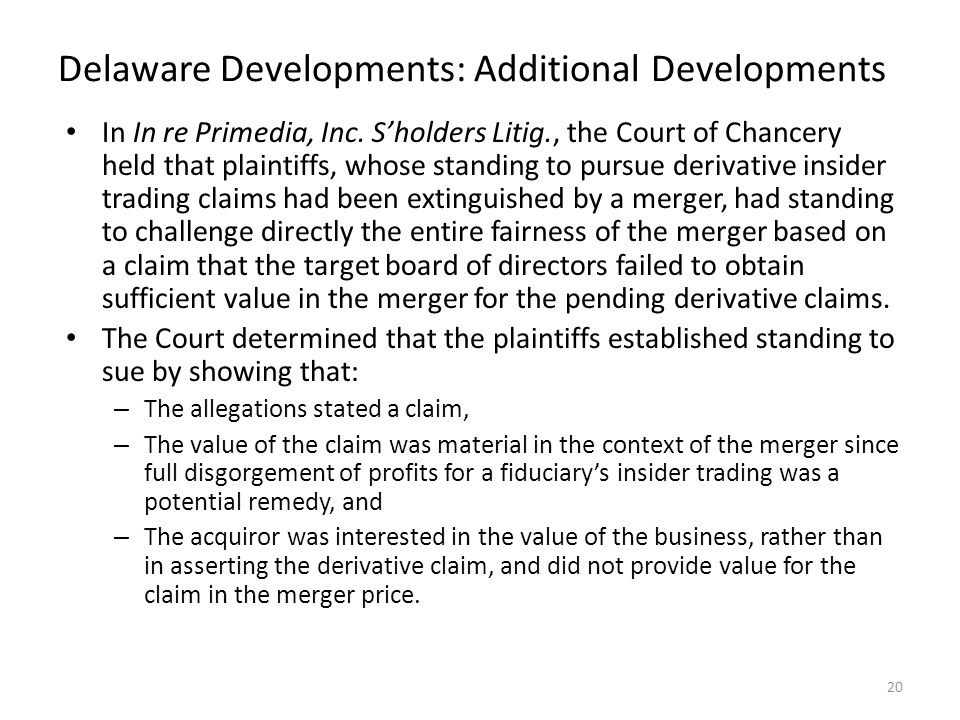 Delaware Developments: Additional Developments In In re Primedia, Inc.