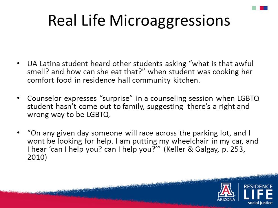 "Real Life Microaggressions UA Latina student heard other students asking ""what is that awful smell? and how can she eat that?"" when student was cookin"