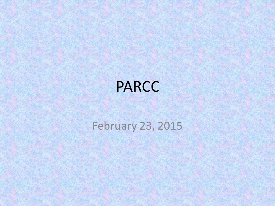 PARCC February 23, 2015