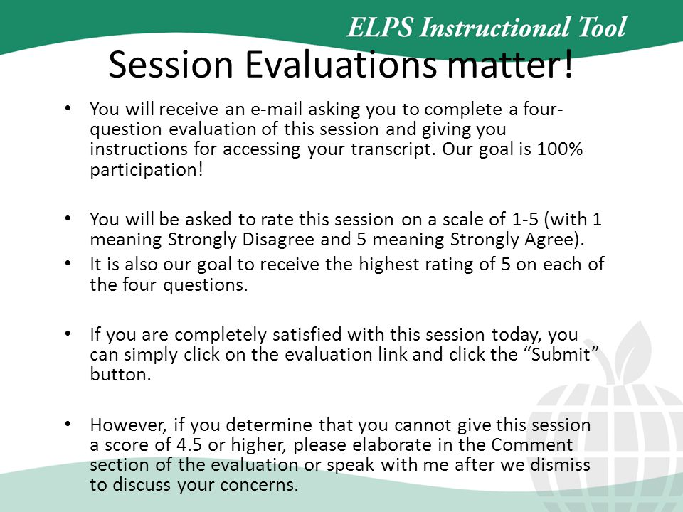 Session Evaluations matter.