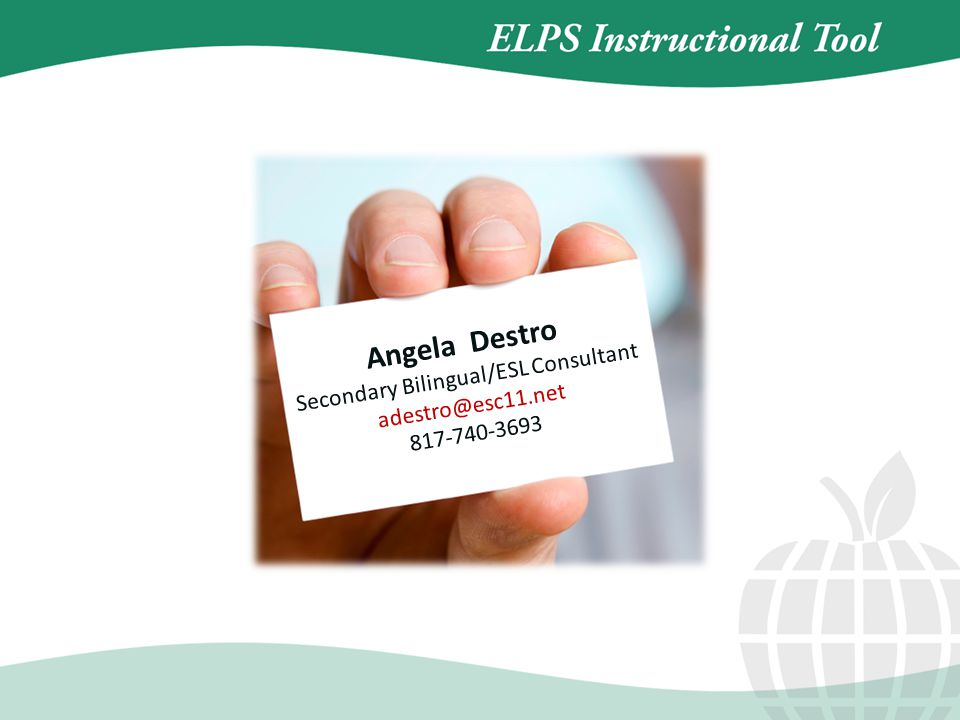 Angela Destro Secondary Bilingual/ESL Consultant adestro@esc11.net 817-740-3693
