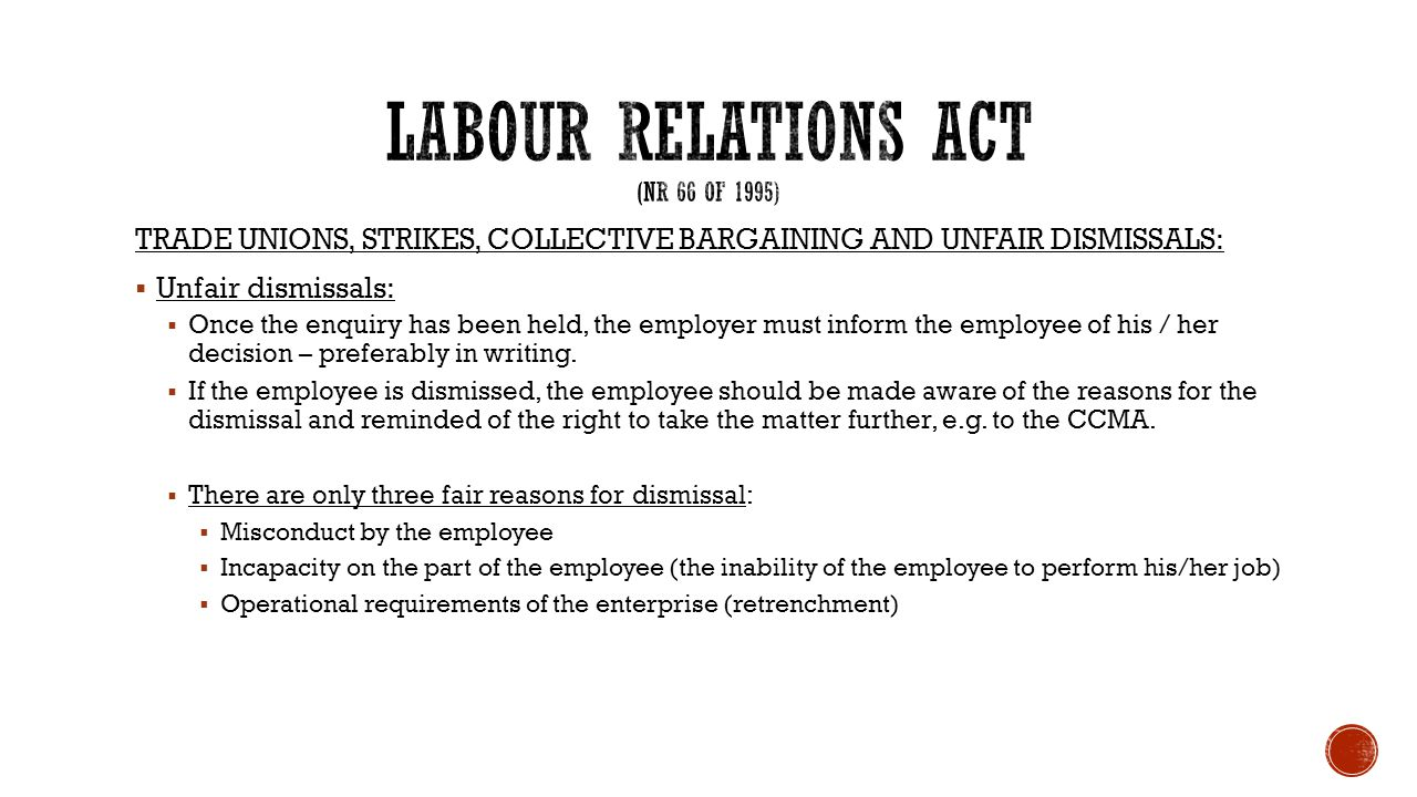 TRADE UNIONS, STRIKES, COLLECTIVE BARGAINING AND UNFAIR DISMISSALS:  Unfair dismissals:  Once the enquiry has been held, the employer must inform th
