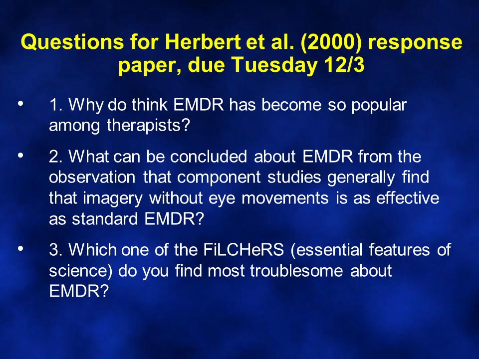 Questions for Herbert et al. (2000) response paper, due Tuesday 12/3 1.