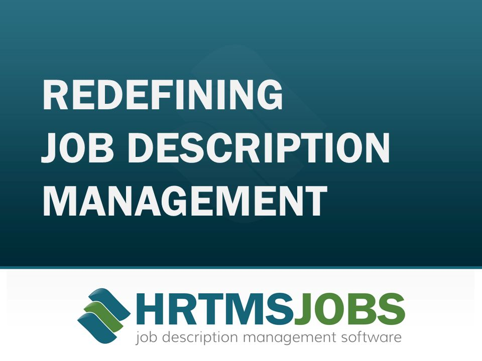 REDEFINING JOB DESCRIPTION MANAGEMENT