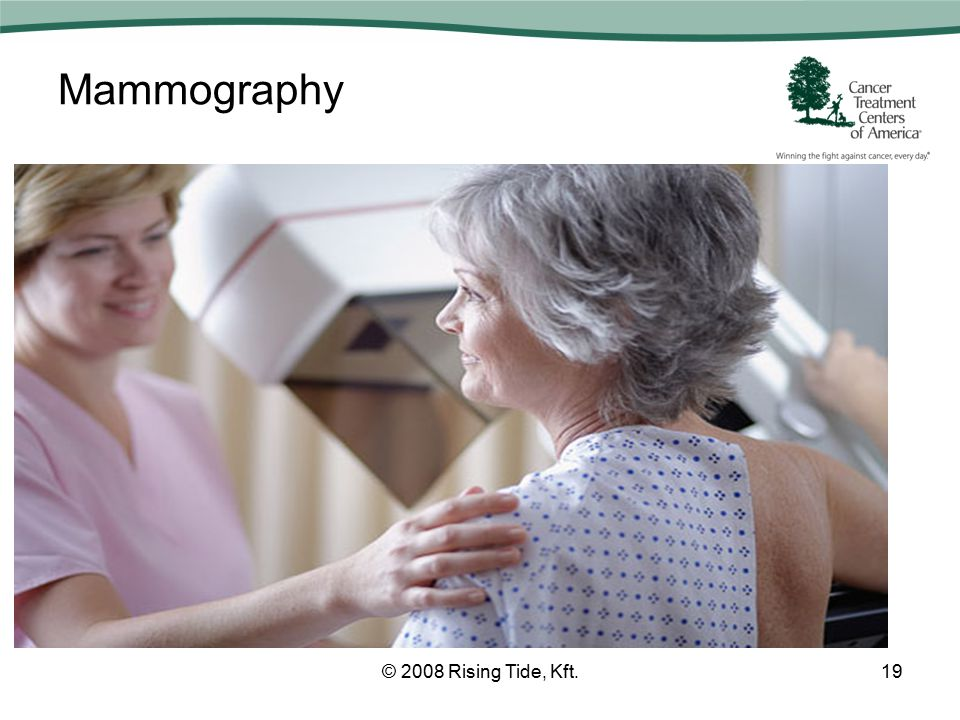 Mammography © 2008 Rising Tide, Kft.19