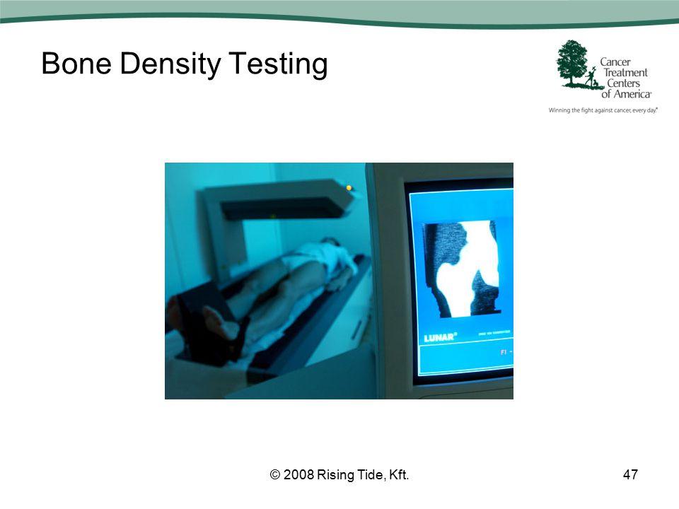 Bone Density Testing © 2008 Rising Tide, Kft.47