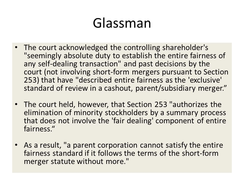 Glassman The court acknowledged the controlling shareholder's