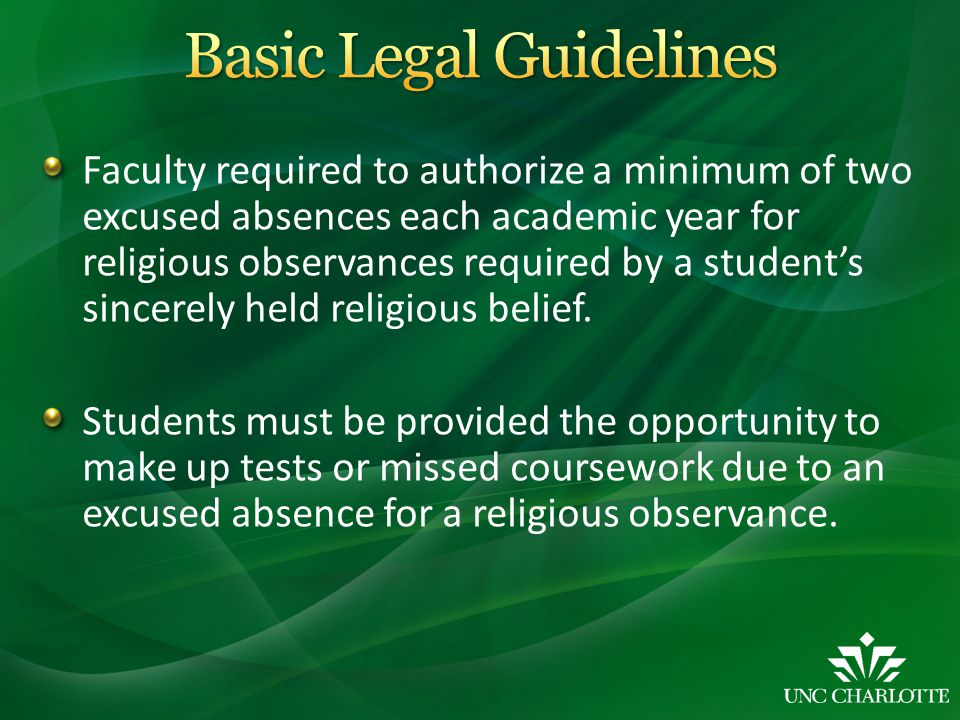 Faculty required to authorize a minimum of two excused absences each academic year for religious observances required by a student's sincerely held re