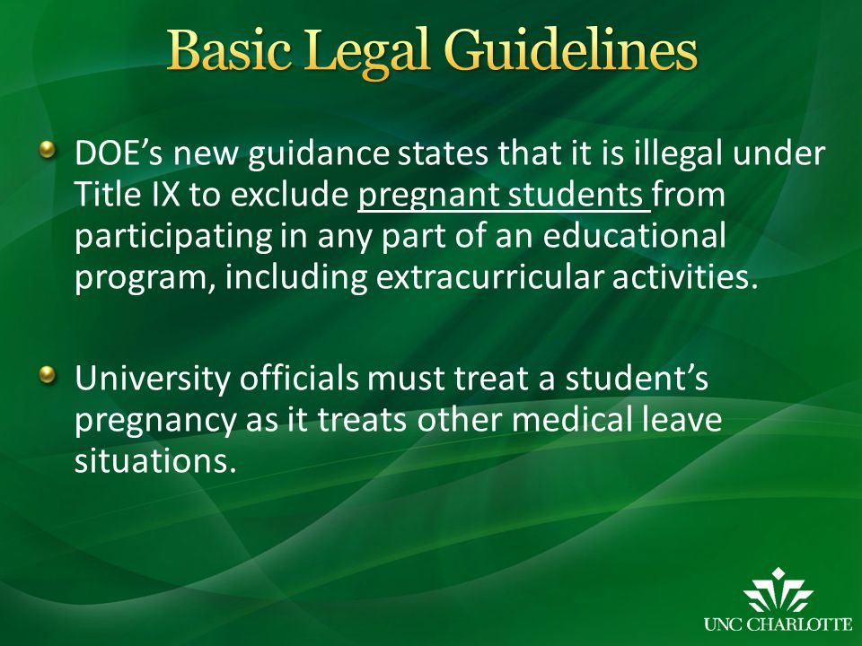 DOE's new guidance states that it is illegal under Title IX to exclude pregnant students from participating in any part of an educational program, inc
