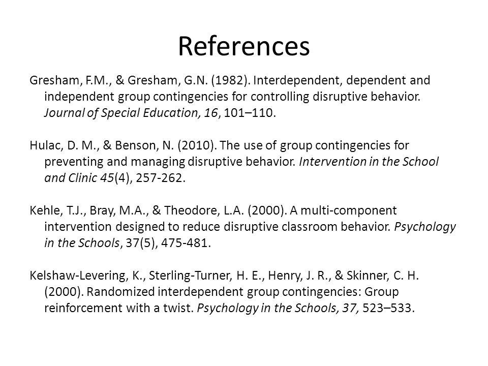 References Gresham, F.M., & Gresham, G.N. (1982).