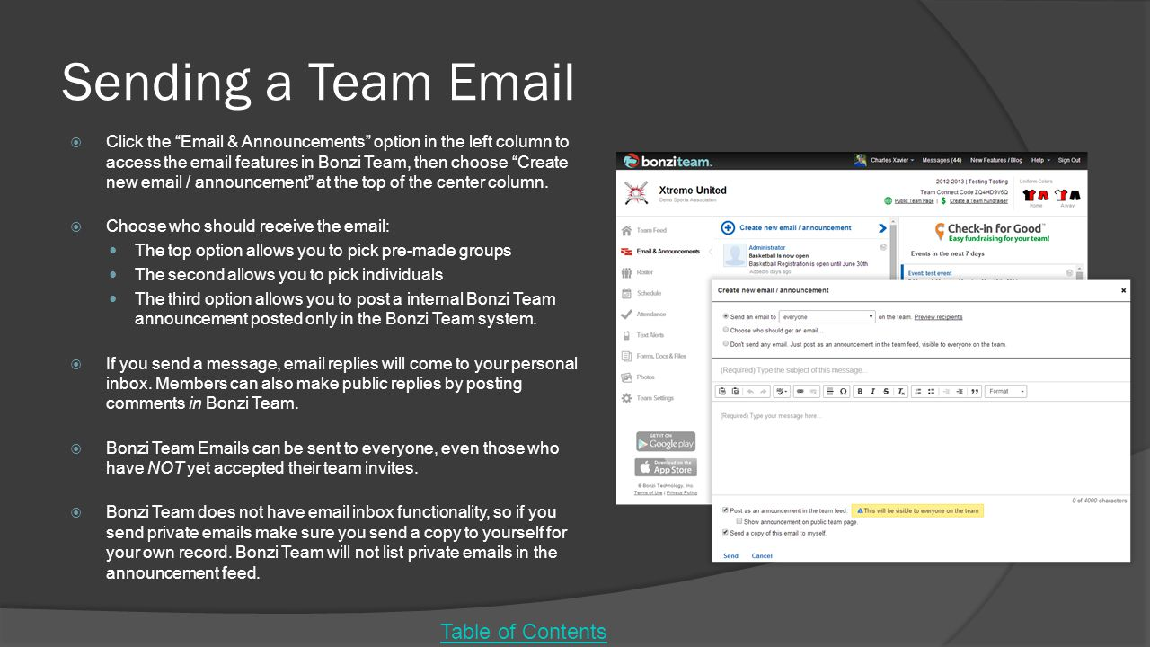 Sending a Team Email  Click the Email & Announcements option in the left column to access the email features in Bonzi Team, then choose Create new email / announcement at the top of the center column.