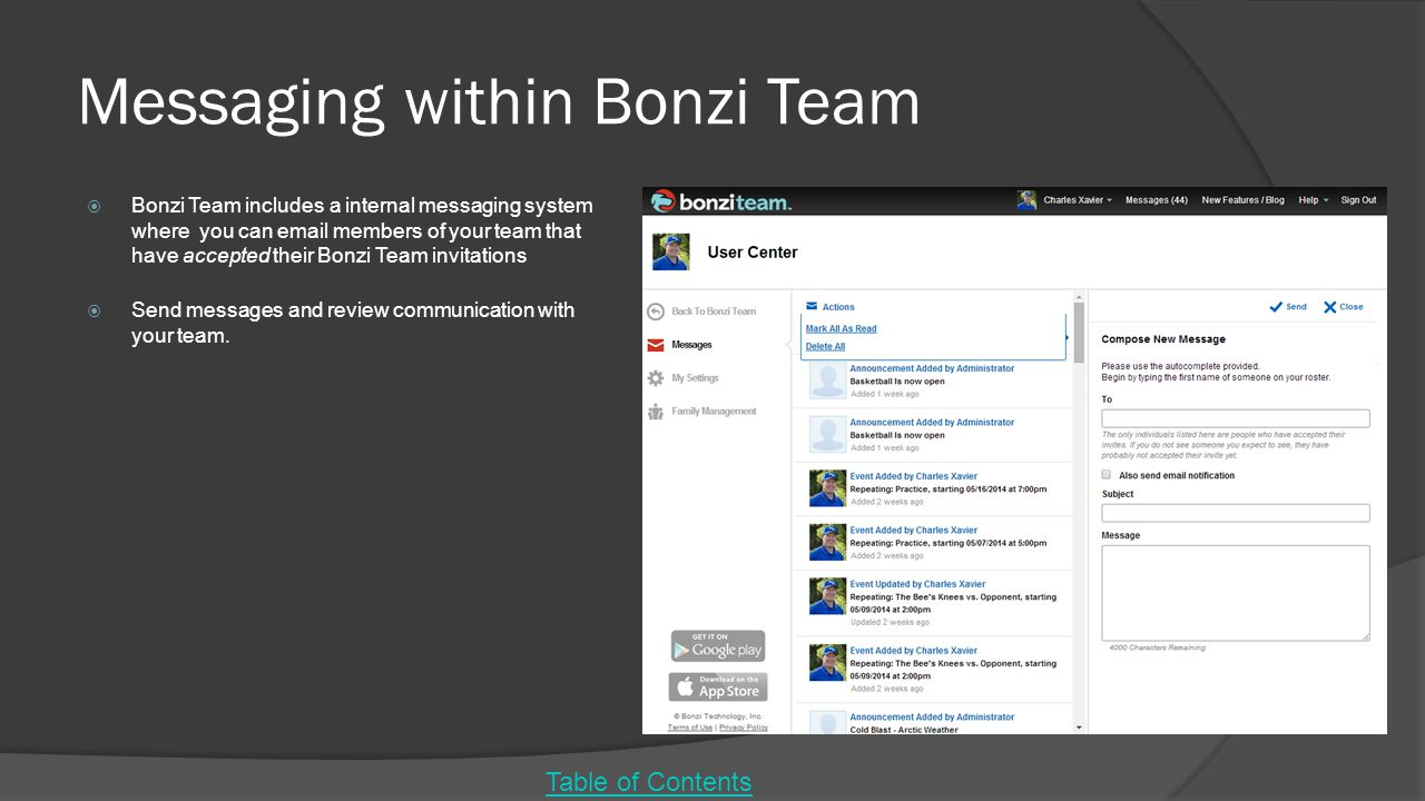 Messaging within Bonzi Team  Bonzi Team includes a internal messaging system where you can email members of your team that have accepted their Bonzi Team invitations  Send messages and review communication with your team.