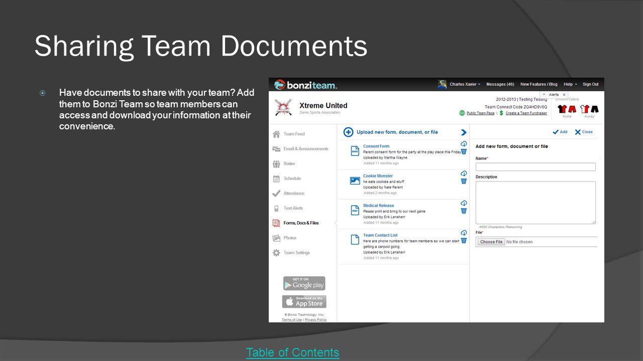 Sharing Team Documents  Have documents to share with your team.