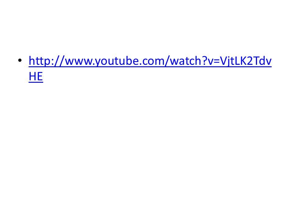 http://www.youtube.com/watch?v=VjtLK2Tdv HE http://www.youtube.com/watch?v=VjtLK2Tdv HE