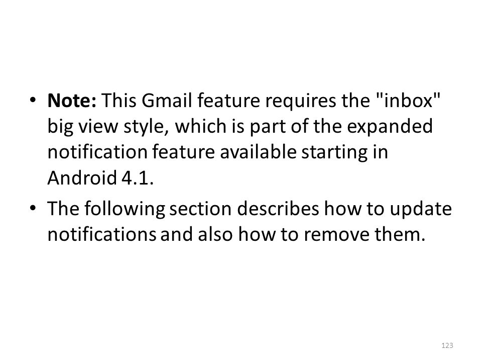 Note: This Gmail feature requires the inbox big view style, which is part of the expanded notification feature available starting in Android 4.1.