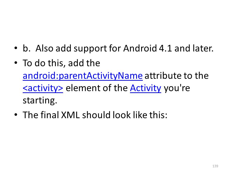 b. Also add support for Android 4.1 and later.