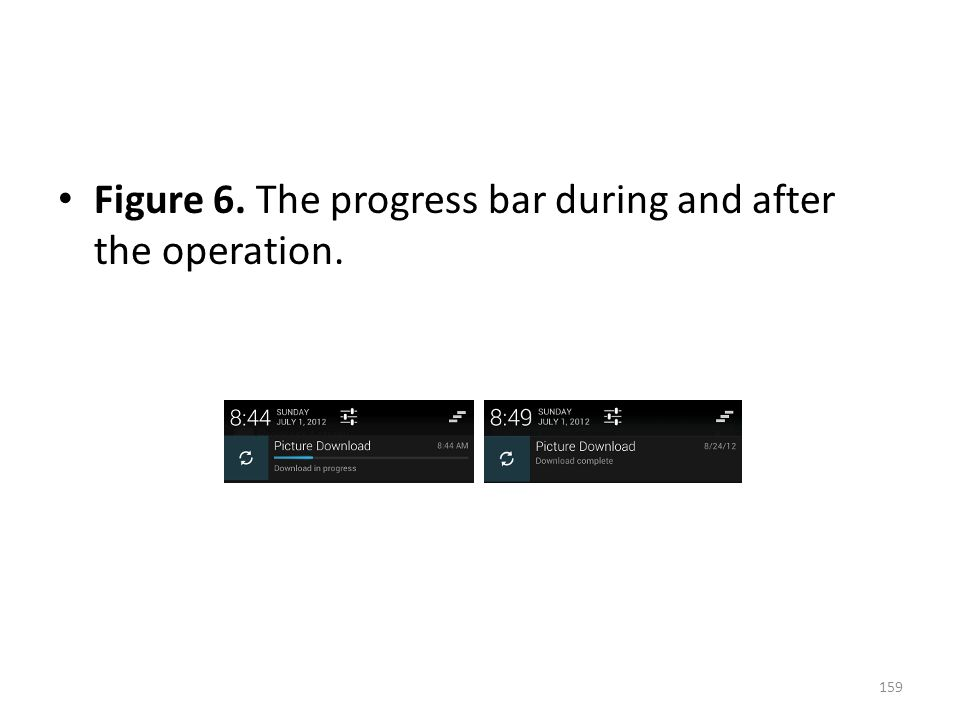 Figure 6. The progress bar during and after the operation. 159