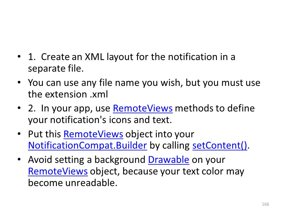 1. Create an XML layout for the notification in a separate file.
