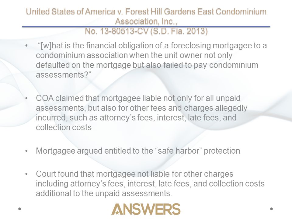 """United States of America v. Forest Hill Gardens East Condominium Association, Inc., No. 13-80513-CV (S.D. Fla. 2013) """"[w]hat is the financial obligati"""