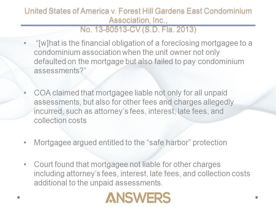 United States of America v. Forest Hill Gardens East Condominium Association, Inc., No.