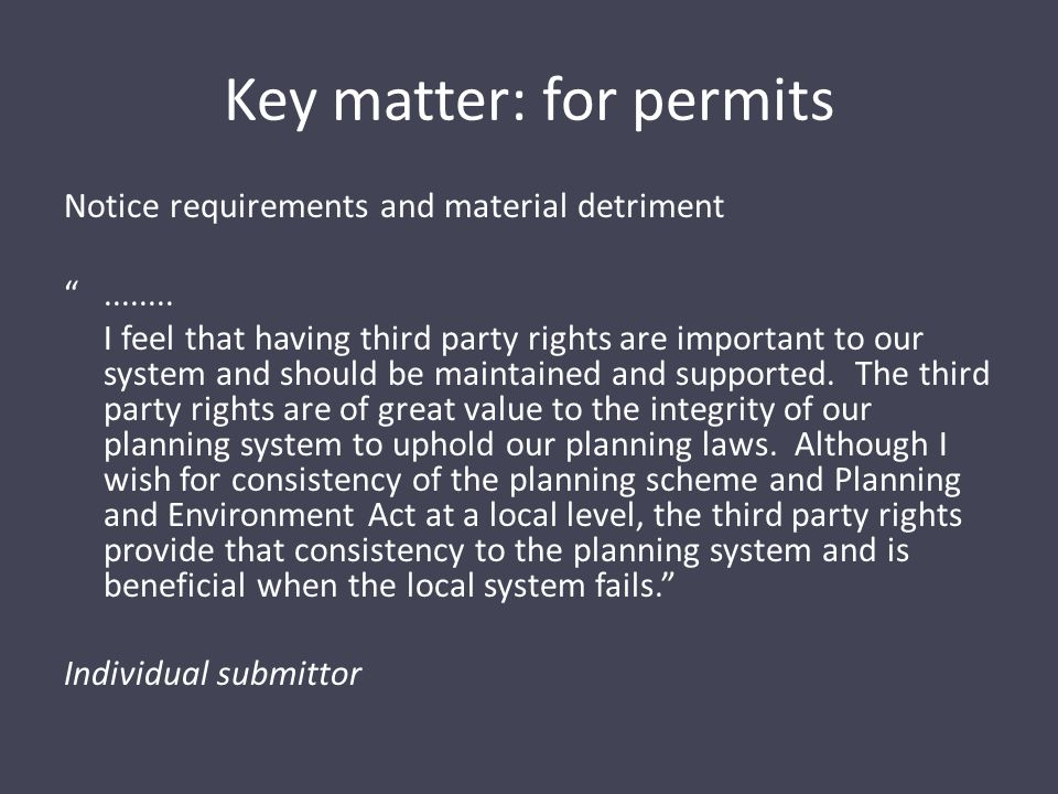 Key matter: for permits Notice requirements and material detriment ........