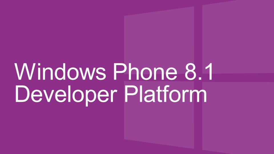 Windows Phone 8.1 Developer Platform