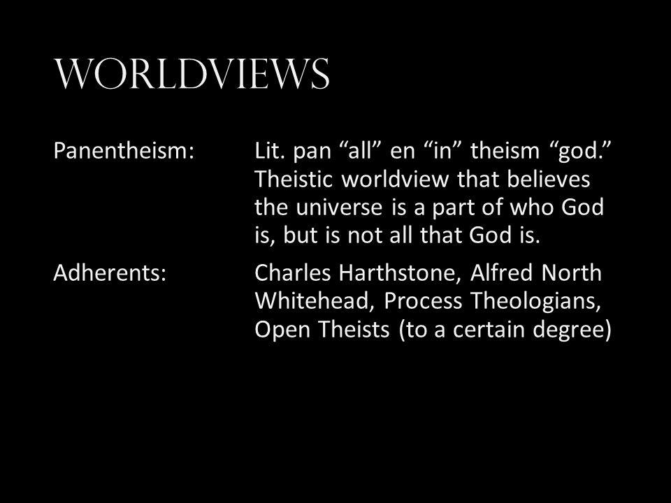 Worldviews Panentheism: Lit.