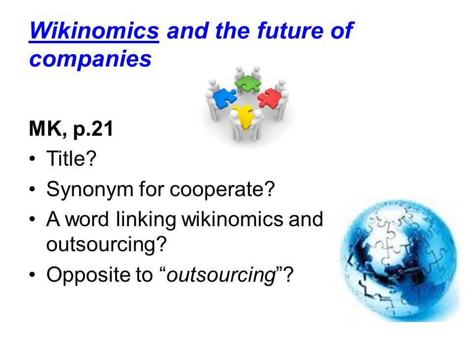 Wikinomics and the future of companies MK, p.21 Title.