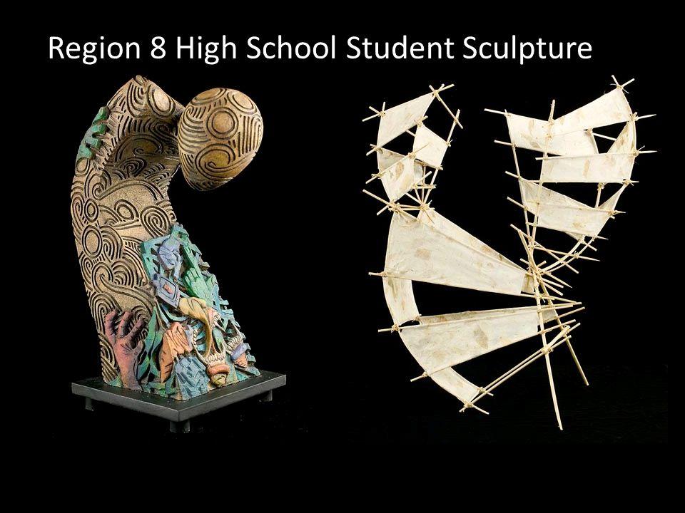 Region 8 High School Student Sculpture