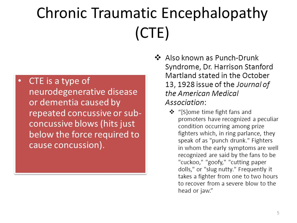 Chronic Traumatic Encephalopathy (CTE) CTE is a type of neurodegenerative disease or dementia caused by repeated concussive or sub- concussive blows (hits just below the force required to cause concussion).