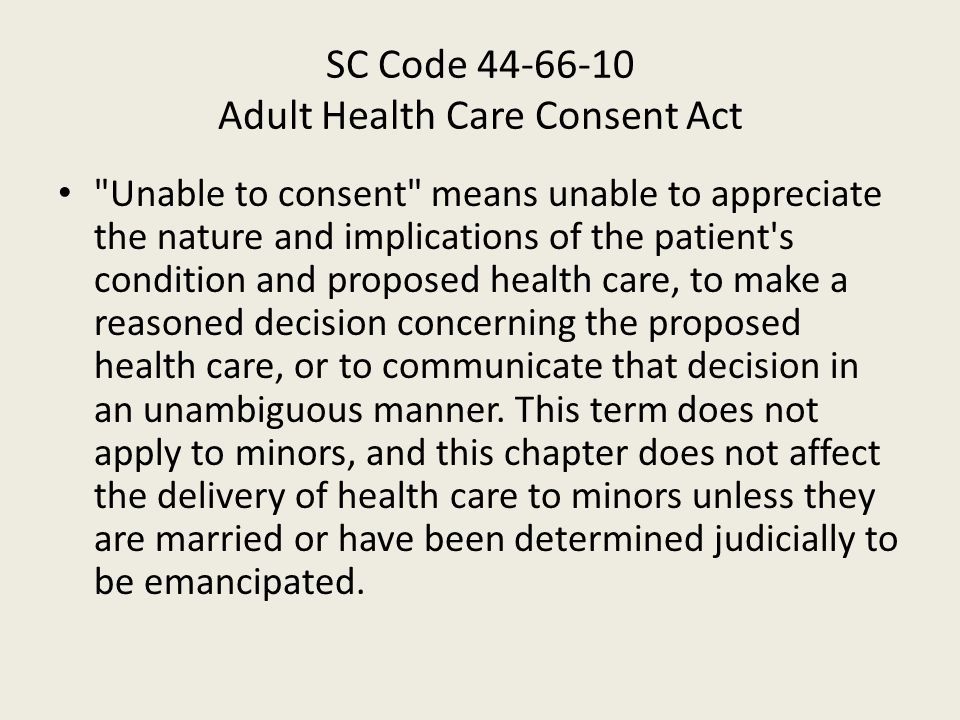 SC Code 44-66-10 Adult Health Care Consent Act