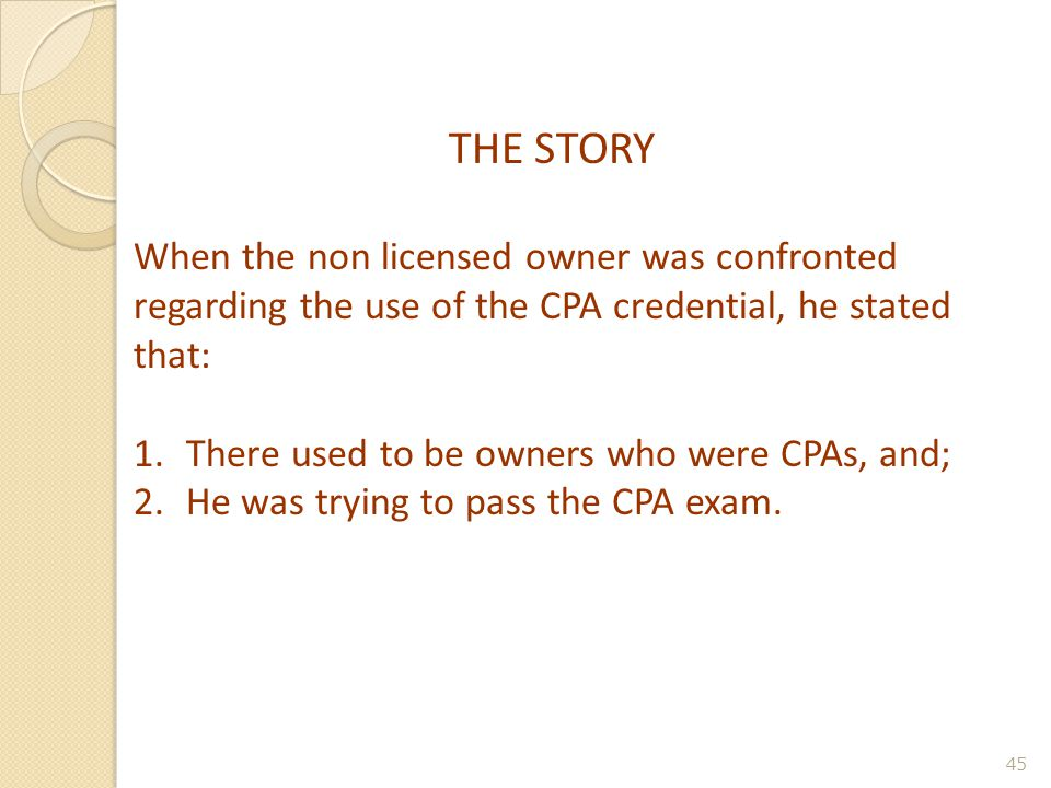 THE COMPLAINT The complaint stated that the Respondent, a non- licensee, was using the name Memphis CPA Group .