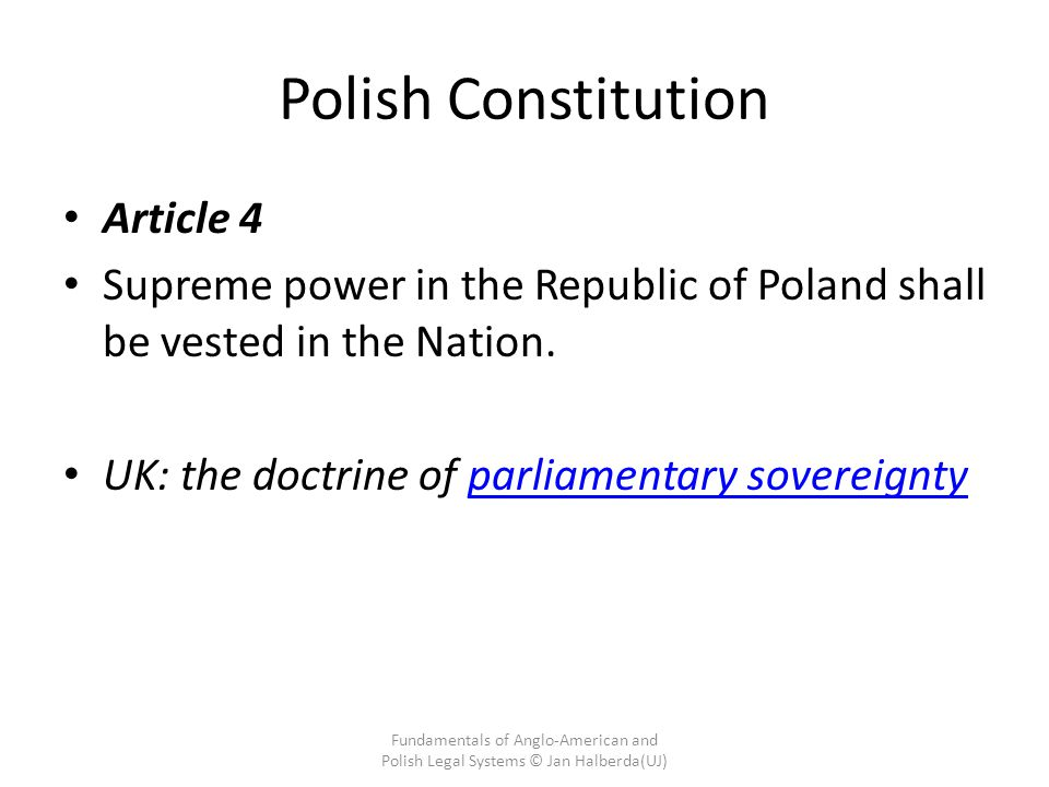 Polish Constitution Article 4 Supreme power in the Republic of Poland shall be vested in the Nation.