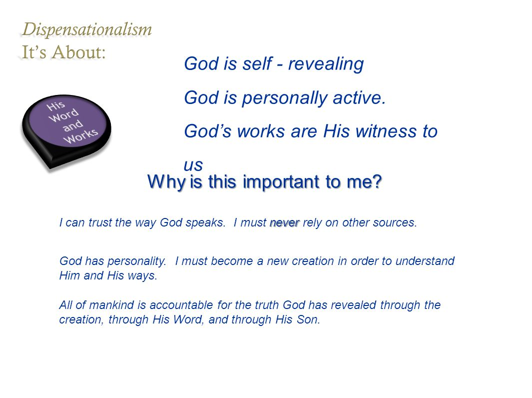 God is self - revealing God is personally active.