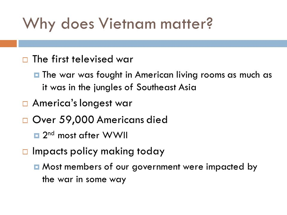 Why does Vietnam matter.