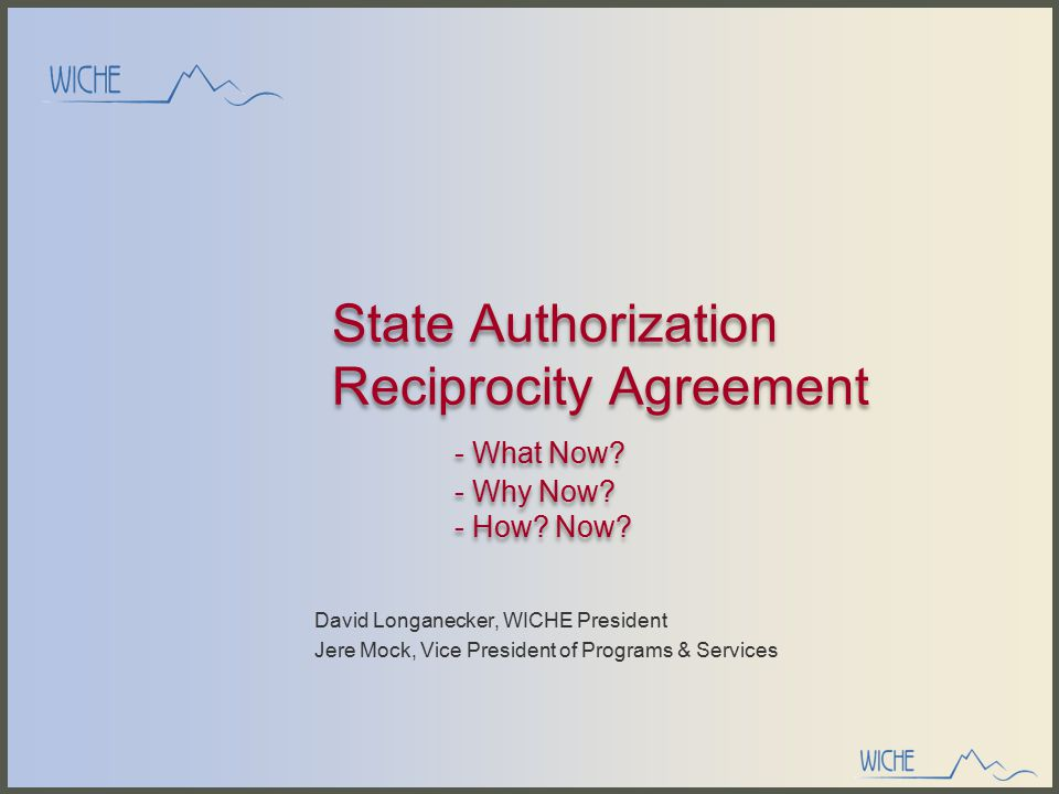 State Authorization Reciprocity Agreement - What Now.