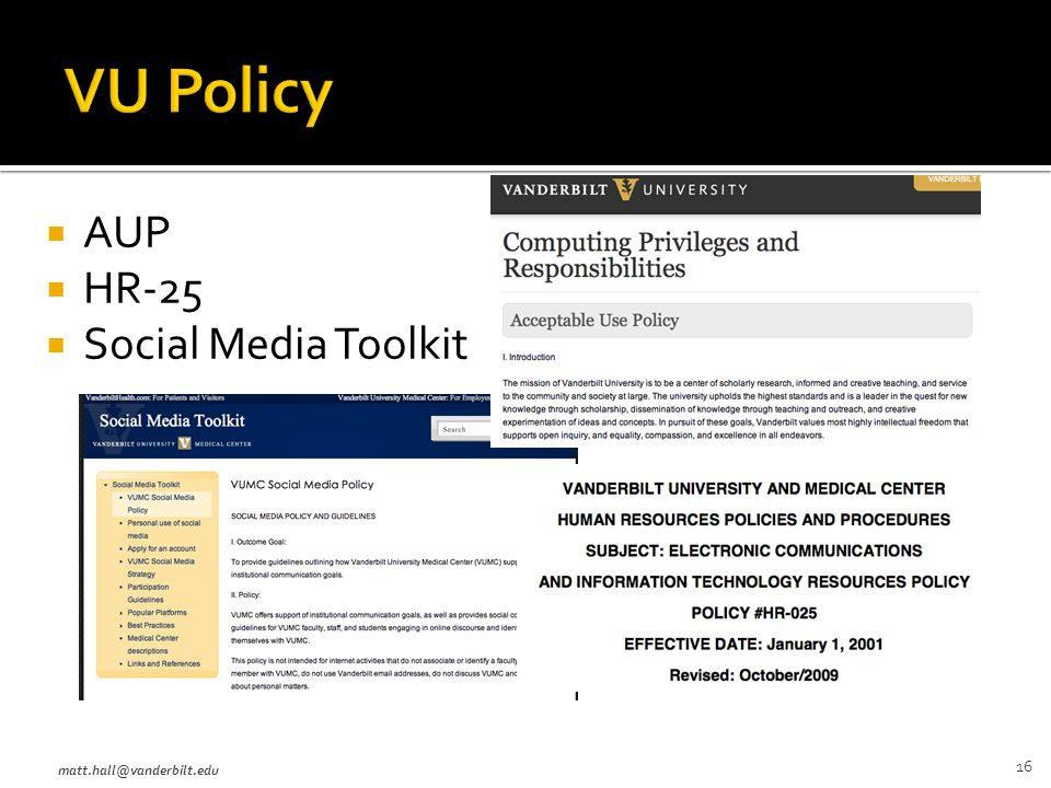  AUP  HR-25  Social Media Toolkit matt.hall@vanderbilt.edu 16