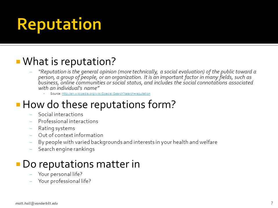  What is reputation.