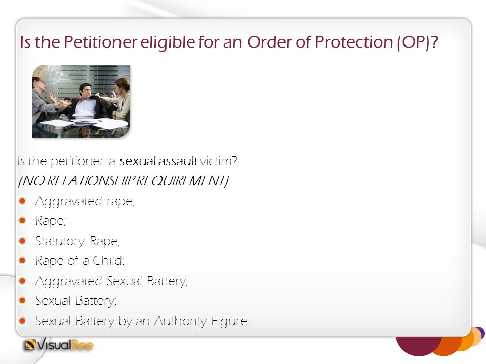 Is the Petitioner eligible for an Order of Protection (OP).