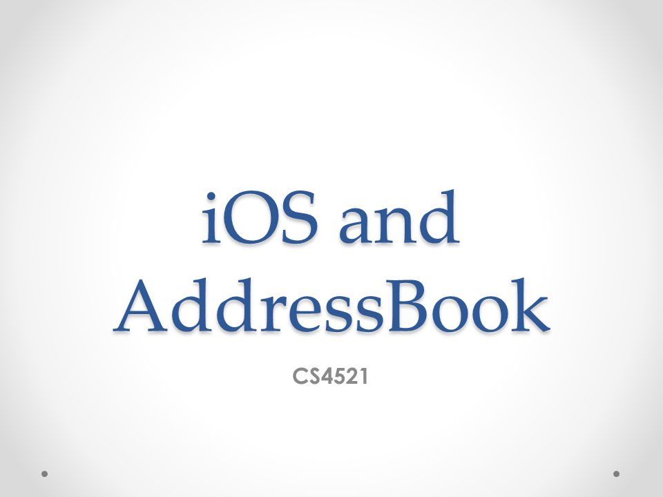 iOS and AddressBook CS4521